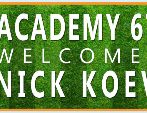 Academy 67 Welcomes Nick Koev!